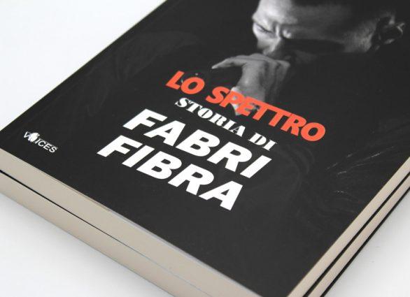 Chinaski edizioni | Lo spettro. Storia di Fabri Fibra