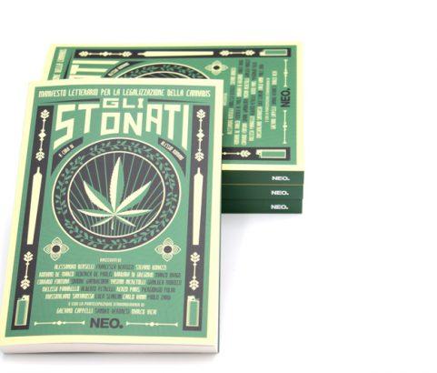 Neo edizioni | Gli stonati. Manifesto letterario per la legalizzazione della cannabis